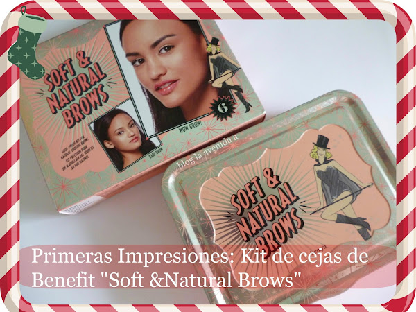 "Primeras Impresiones: Kit de Cejas de Benefit ""soft & Natural Brows"""