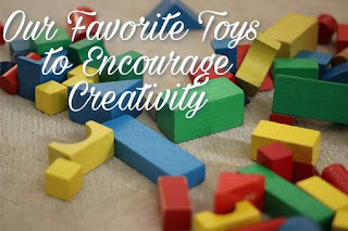 Our Favorite Toys to Encourage Creativity