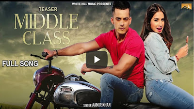 Middle Class Lyrics – Aamir Khan | Punjabi Songs 2017
