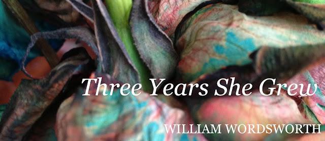 Three Years She Grew by William Wordsworth