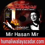 http://www.humaliwalayazadar.com/2015/06/mir-hasan-mir-nohay-2016.html