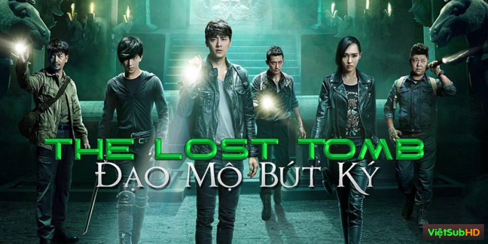 Phim Đạo Mộ Bút Ký Hoàn Tất (12/12) VietSub HD | The Lost Tomb 2015