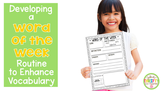Set up a Word of the Week Routine with this FREE Worksheet.