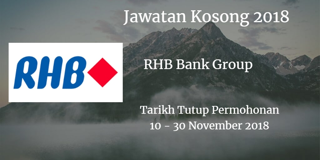 Jawatan Kosong RHB Bank Group 10 - 30 November 2018
