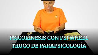 PSICOKINESIS CON PSI WHEEL TRUCO DE PARAPSICOLOGÍA