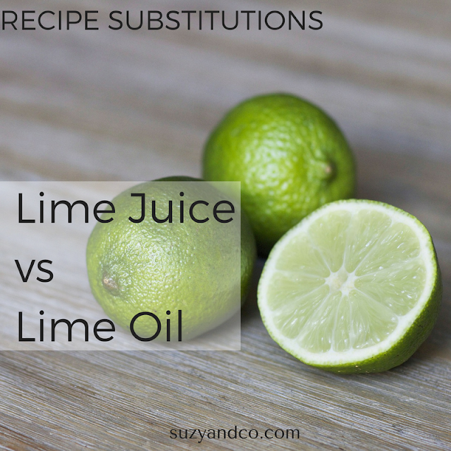 When you can substitute lime oil or lime juice in recipes and when you don't want to.