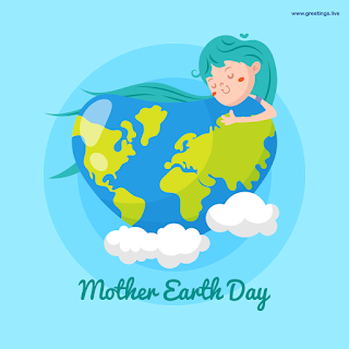 Mother Earth Day Wishes Save World Save Earth.