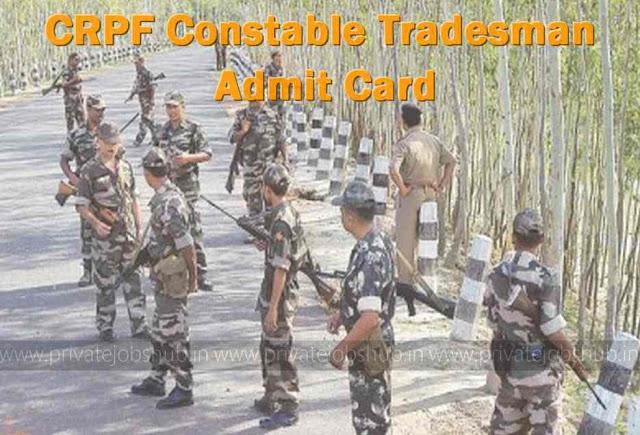 CRPF Constable Tradesman Admit Card