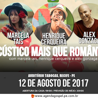Acústico Mais que Romântico em Recife/PE - 12 de Agosto de 2017