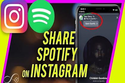 Cara Share Lagu Spotify di Instagram Stories