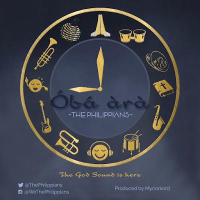 Music: The Philippians – Óbá àrà