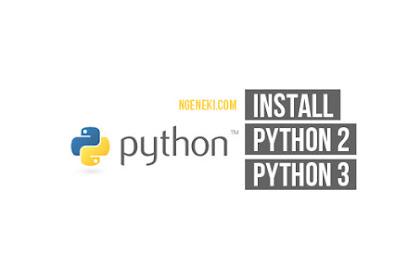 Cara Menginstall Python 2 dan 3