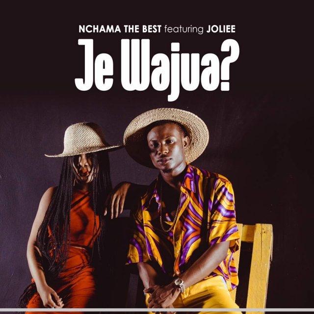 Nchama The Best Ft Jolie - Je Wajua