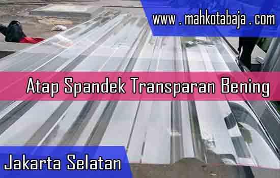 Harga Atap Spandek Transparan Jakarta Selatan