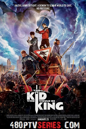 The Kid Who Would Be King (2019) 350MB Full Hindi Dual Audio Movie Download 480p Bluray Free Watch Online Full Movie Download Worldfree4u 9xmovies