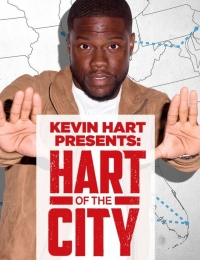 Kevin Hart Presents: Hart of the City | Bmovies