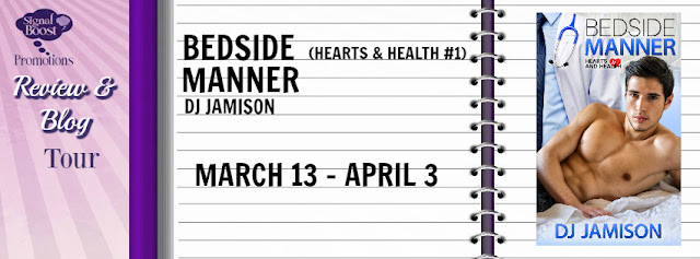 Blog Tour: Exclusive Excerpt & Giveaway DJ Jamison - Bedside Manner