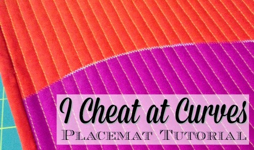 I Cheat at Curves - Placemat Tutorial