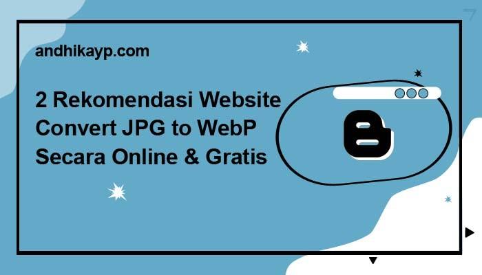 rekomendasi website convert jpg to webp online