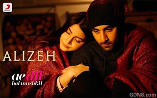 ALIZEH – Ae Dil Hai Mushkil - Ranbir Kapoor, Anushka Sharma