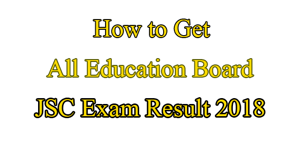 How To Get JSC Result 2018