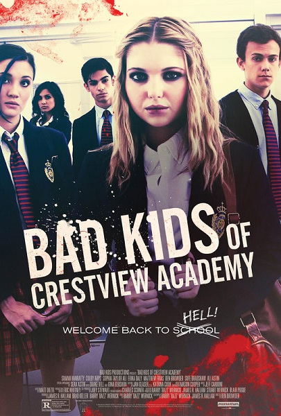 Film Bad Kids of Crestview Academy 2017 Bioskop