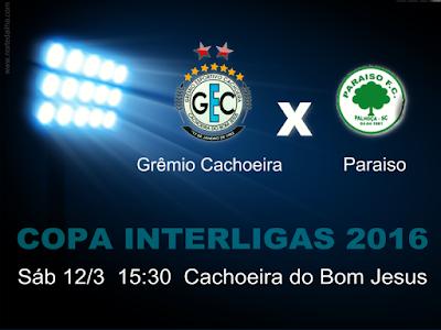 Grêmio Cachoeira tenta a segunda vitória na Interligas 2016