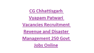 CG Chhattisgarh Vyapam Patwari Vacancies Recruitment Revenue and Disaster Management 250 Govt Jobs Online