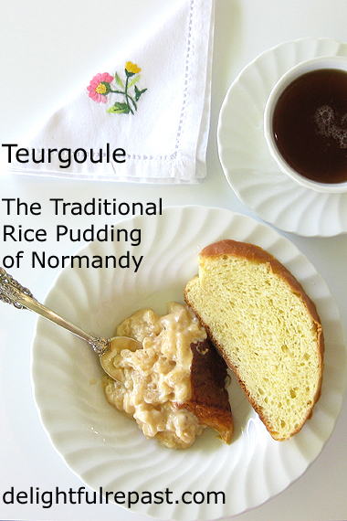 Teurgoule - The Traditional Rice Pudding of Normandy (this photo - teurgoule with fallue) / www.delightfulrepast.com