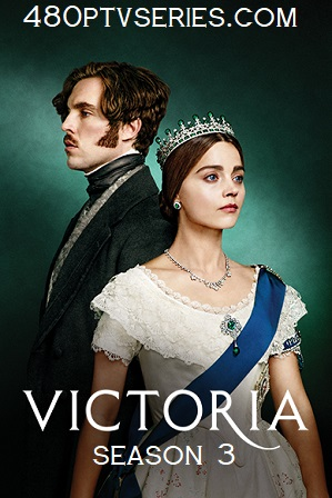 Victoria (S03) Saeson 3 Full English Download 480p 720p HEVC All Episodes thumbnail