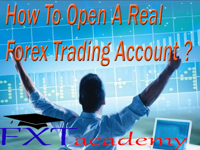 How To Open A Real Forex Trading Account ?