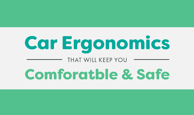 Car Ergonomics That Will Keep You Comfortable and Safe