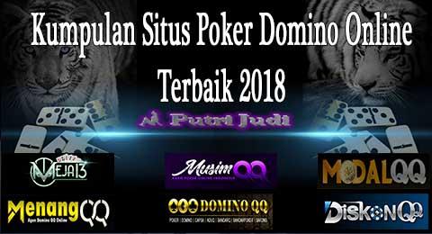 Kumpulan Situs Poker Domino Online Terbaik 2018