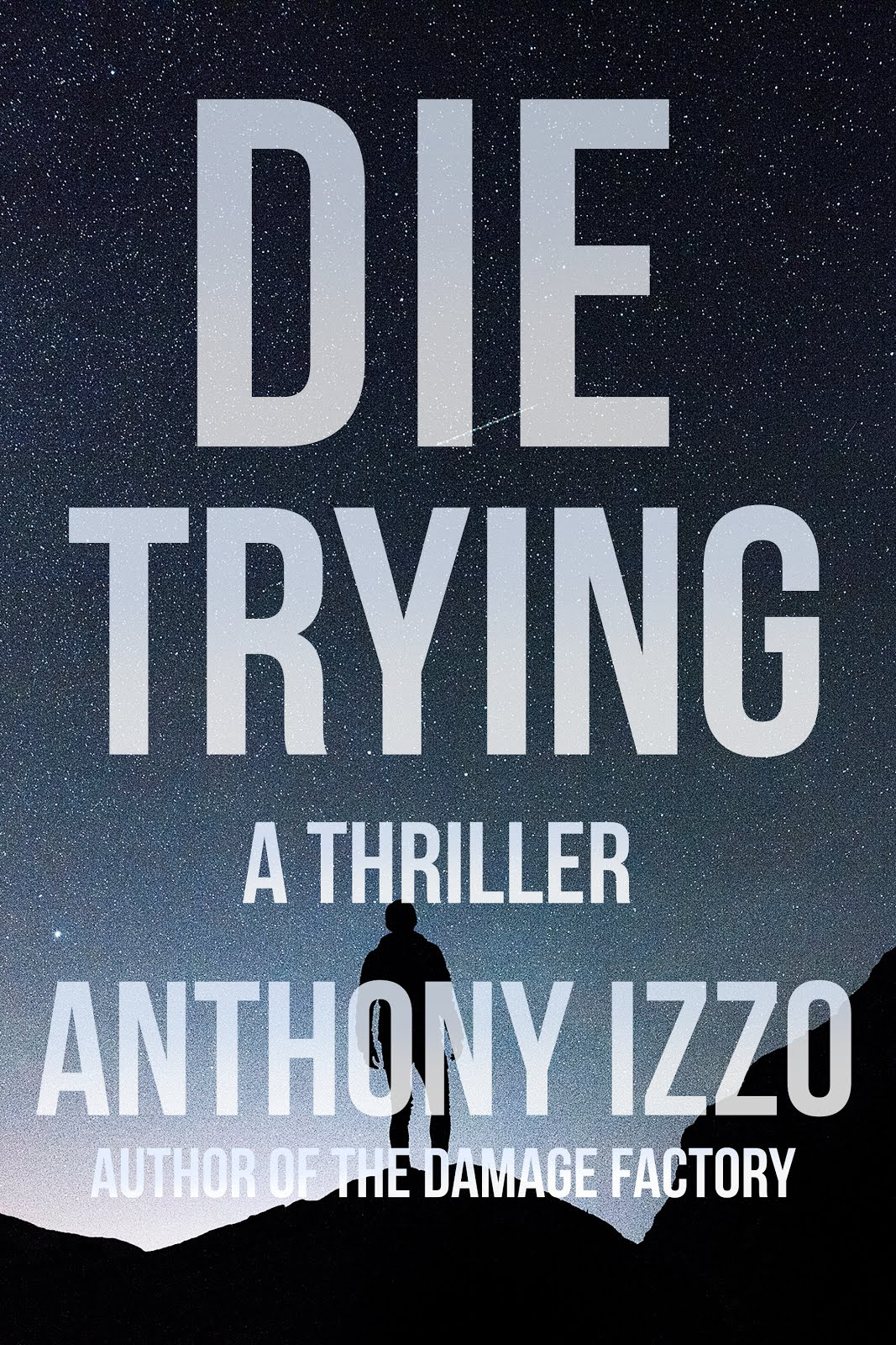 Die Trying Now Available