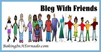 Blog With Friends | www.BakingInATornado.com | #MyGraphics