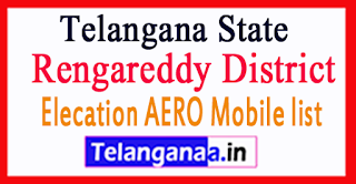 Rengareddy District Elecation AERO Mobile list in Telangana State