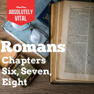 Romans 6 to 8 - By Norman Grubb