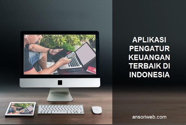 Rekomendasi Aplikasi Pengatur Keuangan Terbaik di Indonesia