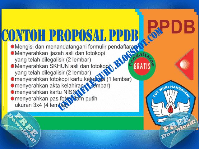 Download Contoh Proposal PPDB ( Penerimaan Peserta Didik Baru ) 2016/2017