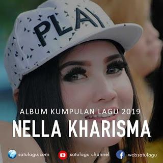 Download Kumpulan Lagu Nella Kharisma 2019 Mp3 Full Rar