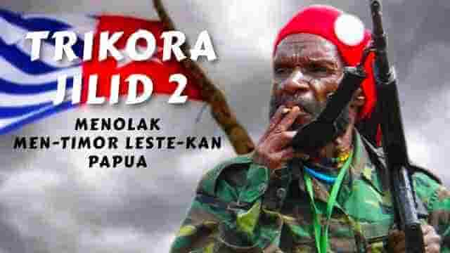 Trikora Jilid Dua: Menolak Men-Timor Leste-kan Papua