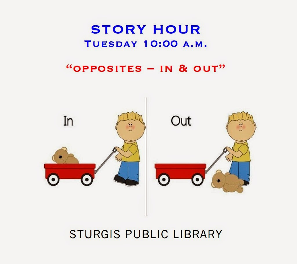 Sturgis Public Library Story Hour Opposites