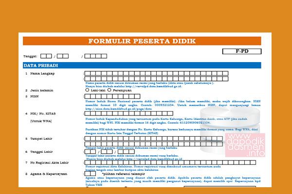 Formulir PPDB Terbaru 2019-2020 SD SMP SMA Sesuai Dapodik, Contoh Formulir Pendaftaran Siswa Baru Tahun 2019/2020, Formulir Penerimaan Siswa Baru Sesuai Dapodik