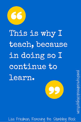 This is why I teach; Removing the Stumbling Block