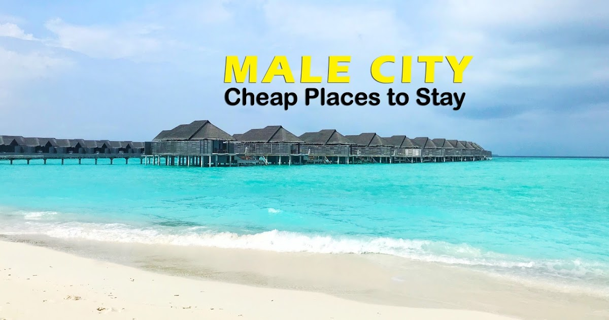 Where to Stay in Male, Maldives : Cheap Hotels and Inns in