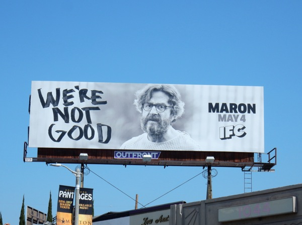 Maron season 4 We're not good billboard