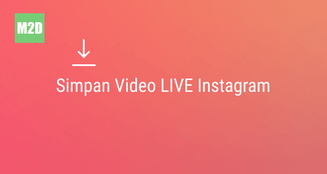 Simpan video live IG