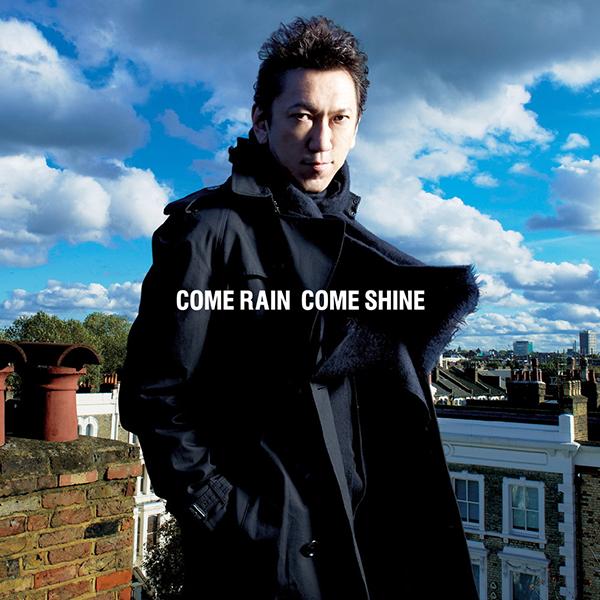 Art Work Japan: 布袋寅泰 - COME RAIN COME SHINE