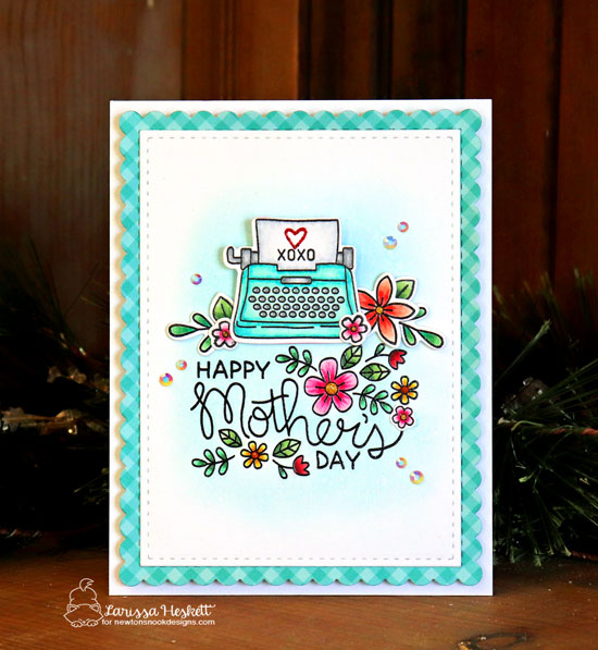 Mother's Day card by Larissa Heskett | Mother's Day Stamp Set, My Type Stamp Set, Frames & Flags Die Set and various additional stamps by Newton's Nook Designs #newtonsnook #handmade