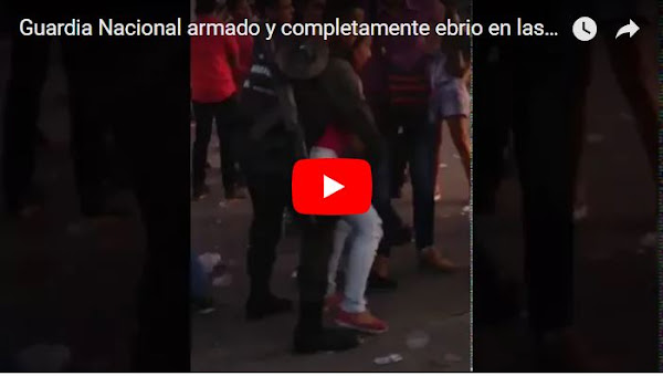 Guardia Nacional armado y completamente ebrio en las Fiestas de Elorza